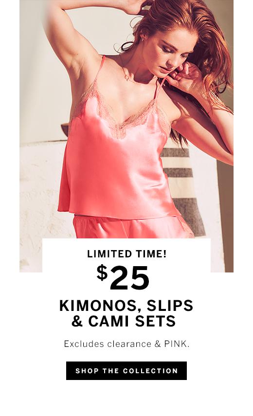 $25 Kimonos, Slips & Cami Sets