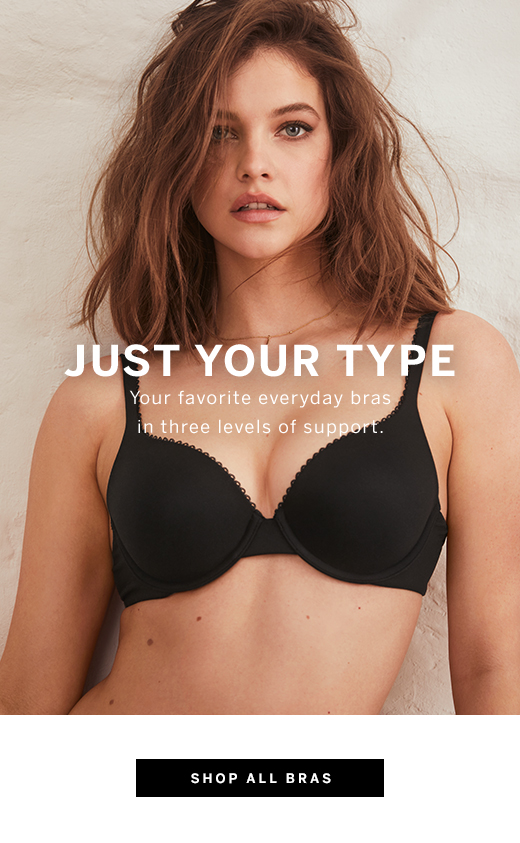 Just Your Type, Shop All Bras