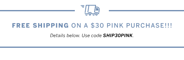 Free shipping w/ a $30 purchase