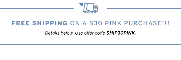 Free Shipping w/ $30 purchase