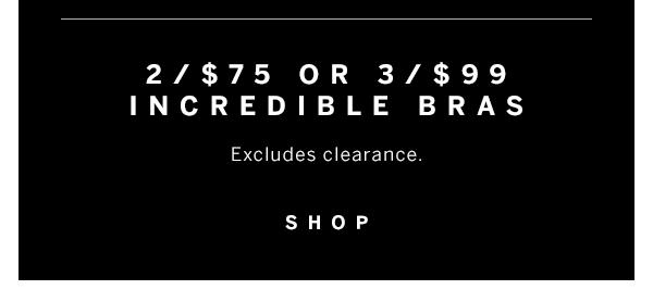 2/$75 or 3/$99 Incredible