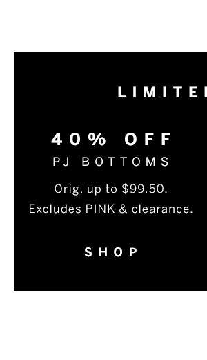 40% off PJ Bottoms