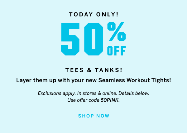 50% off tees and tanks