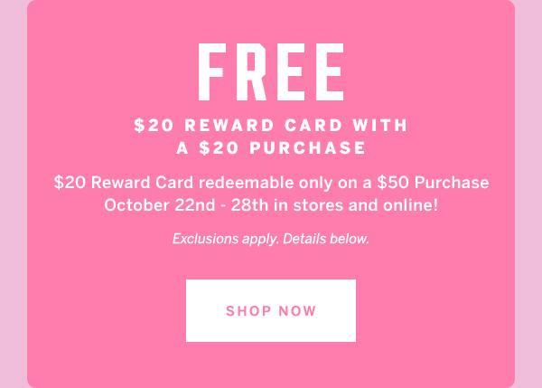 Free $20 Reward Card + shop