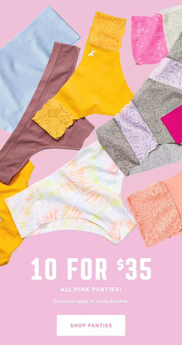 10 for $35 PINK panties