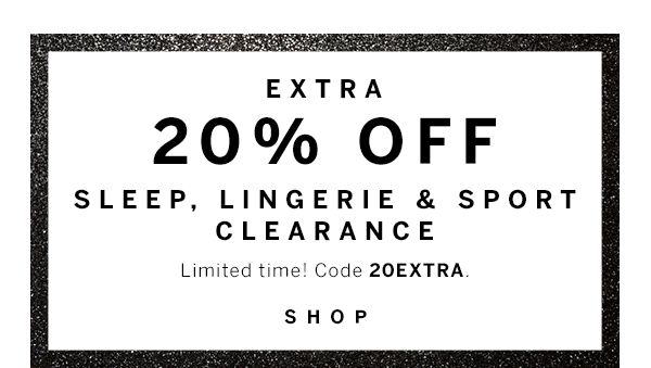 20% off Sleep, Lingerie, Sport