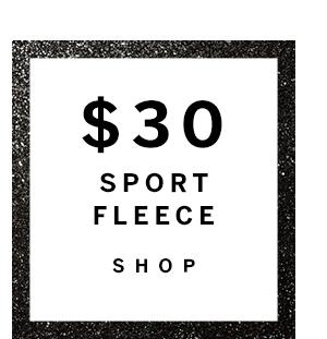 $30 Sport Fleece