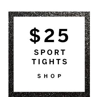 $25 Sport Tights