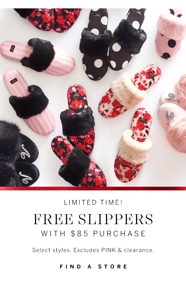 Free Slippers with $85 Purchase